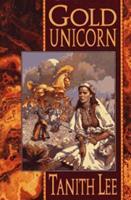 Gold Unicorn 0812543203 Book Cover