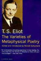 The Varieties of Metaphysical Poetry 0156002566 Book Cover