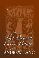The Brown Fairy Book 0486214389 Book Cover