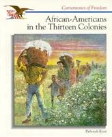 African-Americans in the Thirteen Colonies (Cornerstones of Freedom. Second Series) 0516066315 Book Cover