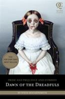 Pride and Prejudice and Zombies: Dawn of the Dreadfuls 1594744548 Book Cover