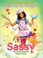 Sassy #4: The Dazzle Disaster Dinner Party 0545071542 Book Cover