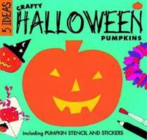 Crafty Halloween Pumpkins 1874735581 Book Cover