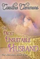 The Most Unsuitable Husband 0821774441 Book Cover
