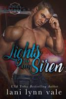 Lights To My Siren 1506178340 Book Cover