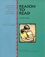 Reason to Read: Thinking Strategies for Life Through Literature 0201490471 Book Cover