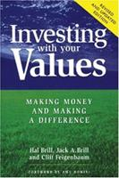 Investing With Your Values: Making Money and Making a Difference 0865714223 Book Cover