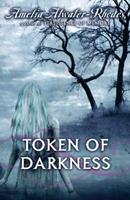 Token of Darkness 0385906706 Book Cover