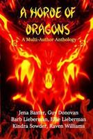 A Horde of Dragons 153465304X Book Cover