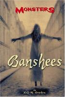Monsters - Banshees (Monsters) 0737734795 Book Cover