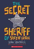 The Secret Sheriff of Sixth Grade 0545863201 Book Cover