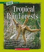 Tropical Rain Forests 0531205541 Book Cover