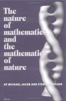 The Nature of Mathematics and the Mathematics of Nature 0444829946 Book Cover