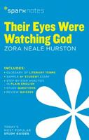 Their Eyes Were Watching God by Zora Neale Hurston (Spark Notes Literature Guide) 1411403649 Book Cover