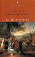 English Social History (Penguin Classic History S.) 0140206744 Book Cover