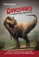 Discovery Channels Dinosaurs & Prehistoric Predators 0982750749 Book Cover