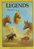 Legends 3: Outstanding Quarter Horse Stallions and Mares 0911647406 Book Cover