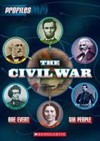 The Civil War: One Event, Six Bios 0545289262 Book Cover