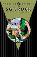 The Sgt. Rock Archives, Vol. 4 1401237266 Book Cover