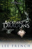 Backyard Dragons 1944334017 Book Cover