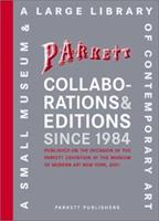 Parkett Collaborations & Editions Since 1984 3907582225 Book Cover