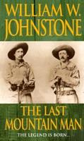 The Last Mountain Man 082175274X Book Cover