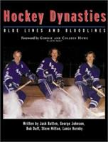 Hockey Dynasties: Bluelines and Bloodlines 1552976769 Book Cover