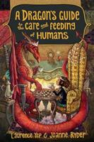 A Dragon's Guide to the Care and Feeding of Humans 0385392311 Book Cover