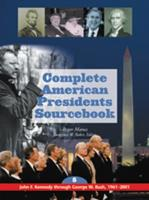 Complete American Presidents Sourcebook Edition 1. 0787648418 Book Cover