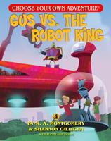 Gus vs. the Robot King 1937133443 Book Cover