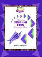 Making Origami Fish Step by Step 0823958736 Book Cover