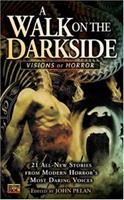 A Walk on the Darkside: Visions of Horror 0451459938 Book Cover
