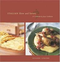 Italian Slow and Savory 081184238X Book Cover