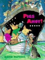Pigs Ahoy! (Picture Puffins) 0525453342 Book Cover