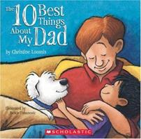 The Ten Best Things About My Dad 0439577691 Book Cover