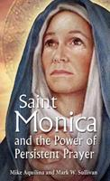 St Monica and the Power of Persistent Prayer 1612785638 Book Cover