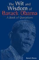 The Wit and Wisdom of Barack Obama: A Book of Quotations 1607965194 Book Cover