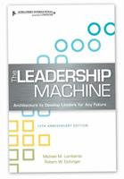 The Leadership Machine: Architecture to Develop Leaders for Any Future 1933578416 Book Cover