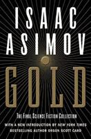 Gold: The Final Science Fiction Collection 0061054097 Book Cover