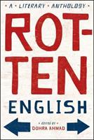 Rotten English: A Literary Anthology 0393329607 Book Cover