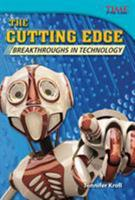 The Cutting Edge: Breakthroughs in Technology 1433349477 Book Cover