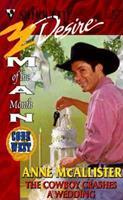 The Cowboy Crashes a Wedding 0373761538 Book Cover