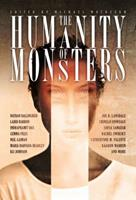 The Humanity of Monsters 1771483598 Book Cover