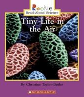 Tiny Life in the Air (Rookie Read-About Science) 0516252739 Book Cover