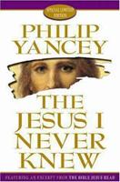 The Jesus I Never Knew 0310204070 Book Cover