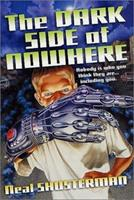 The Dark Side of Nowhere 0316789070 Book Cover