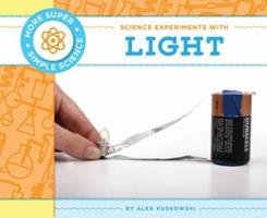 Science Experiments with Light 1617838519 Book Cover