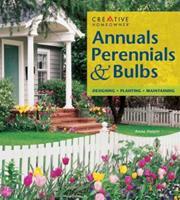 Annuals, Perennials, & Bulbs 1580110681 Book Cover