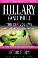 Hillary (And Bill): The Sex Volume 097857334X Book Cover