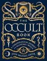 The Occult Book: A Chronological Journey from Alchemy to Wicca 1454925779 Book Cover